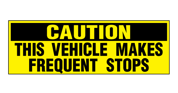 buy our caution frequent stops decals at signs world wide. Black Bedroom Furniture Sets. Home Design Ideas