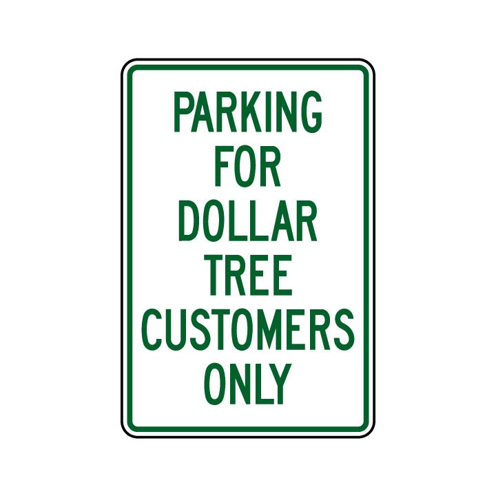 Dollar Tree Parking 18x12 Sign Image