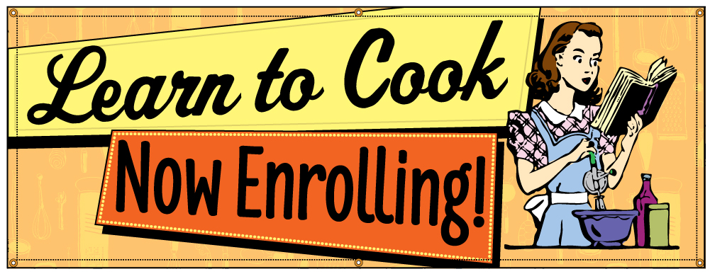 Buy Our Quot Learn To Cook Now Enrolling Quot Retro Banner At