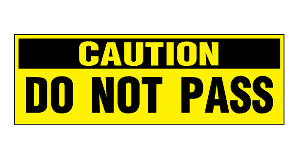 buy our quotcaution do not pass decalsquot at signs world wide