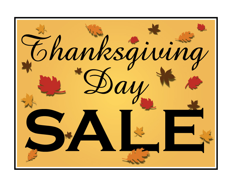 Buy Our Thanksgiving Day Sale Corrugated Plastic Sign From Signs World Wide
