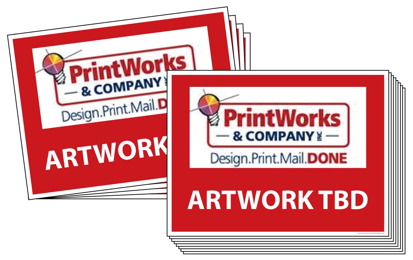 Yard Signs - Coroplast - Printworks (150) 18x24 Signs