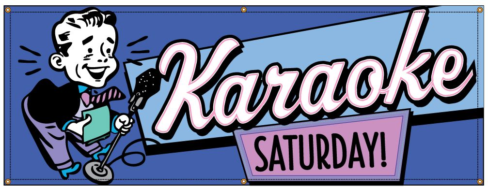Buy Our Quot Karaoke Saturday Quot Banner At Signs World Wide