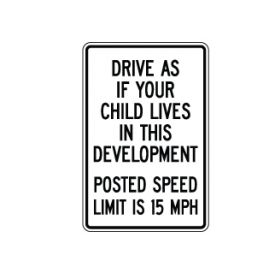Drive as if your child lives here sign image