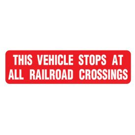 This vehicle stops at all railroad crossings banner image