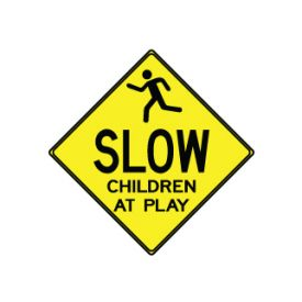 Slow Children at Play sign image