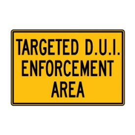 Targeted DUI Enforcement sign image