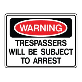 Warning Trespassers arrest sign image