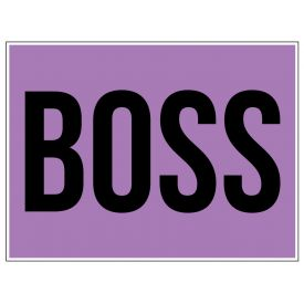 Boss yard sign image