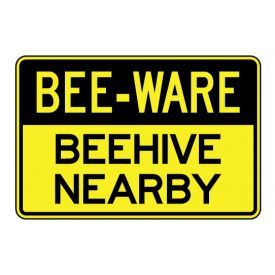 Bee-Ware Beehive sign image