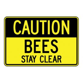 Caution Bees Stay Clear sign image