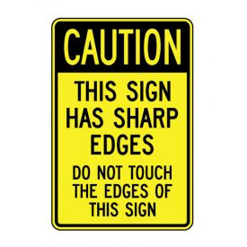 Sign Has Sharp Edges sign image