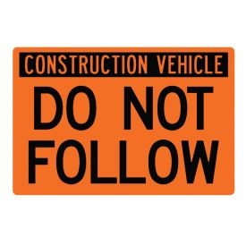 Construction Vehicle Do Not Follow sign image