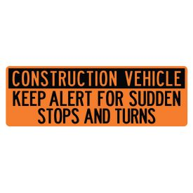 Construction Vehicle Sudden Stops 12x36 sign image