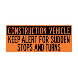 Construction Vehicle Sudden Stops 24x60 v2 sign image