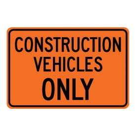Construction Vehicles Only sign image