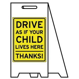 Coro A-frame Drive As If Your Child Lives Here sign image