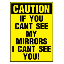 Caution If You Can't See My Mirrors decal image