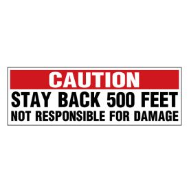 Caution Stay Back 500 Feet red and black decal image