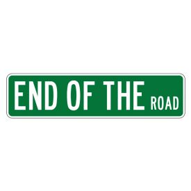End Of The Road street sign image