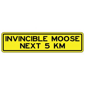 Invincible Moose 8x33 sign image
