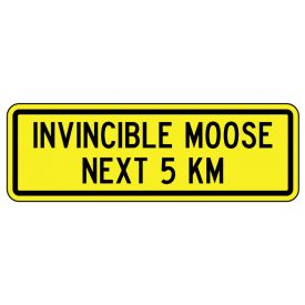 Invincible Moose 8x24 sign image