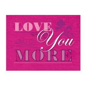 Love You More Canvas print image