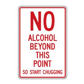 No Alcohol Start Chugging sign image