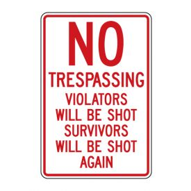 No Trespassing Violators Shot sign image