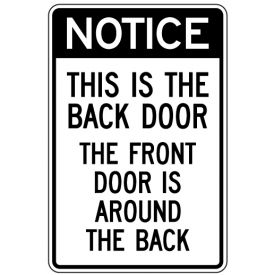 Notice This Is The Back Door sign image