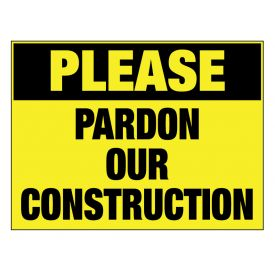 Pardon our Construction sign image