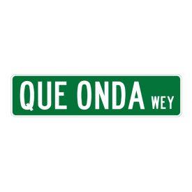 Que Onda Wey street sign image