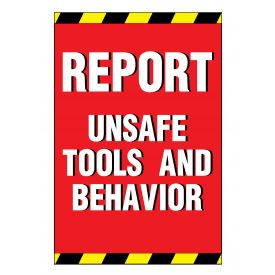 Report Unsafe Tools and Behavior sign image