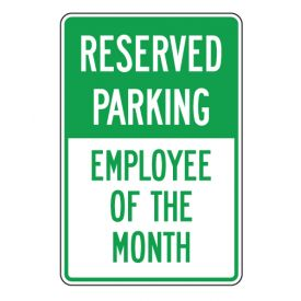 Reserved Parking Employee of the Month sign image