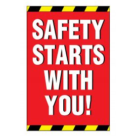 Safety Starts With You sign image