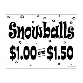 Snowballs yard sign image