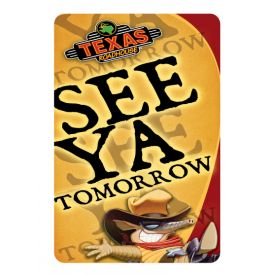 See Ya Tomorrow sign image