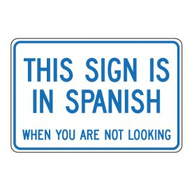 This Sign Is In Spanish sign image