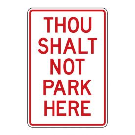 Thou Shalt Not Park Here sign image