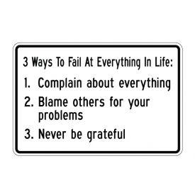 3 Ways to Fail 12x18 sign image
