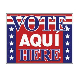 Vote Aqui Here plastic sign image