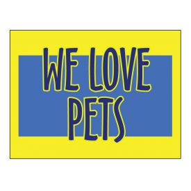 We Love Pets sign image