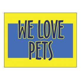 We Love Pets sign image