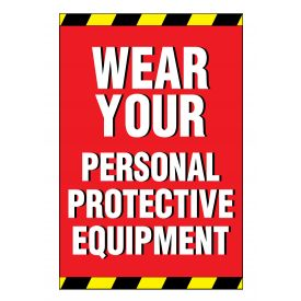 Wear Your PPE sign image