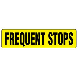 Frequent Stops 6x24 Magnetic Sign Image