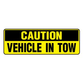 Caution Vehicle In Tow sign image