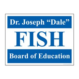 Dr Joseph BOE yard sign image