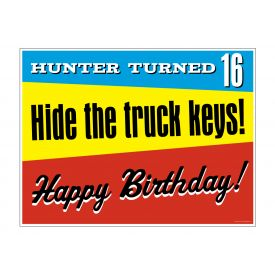 Hunter Turned 16 sign image