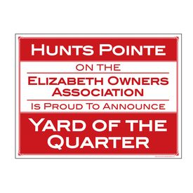 Hunts Pointe Yard of the Quarter 18x24 Sign Image