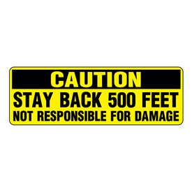 Caution Stay Back 500 Feet YB image